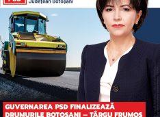 Doina Federovici: Guvernarea PSD finalizează drumurile Botoșani – Târgu Frumos și Botoșani – Ștefănești, așa cum a făcut și Botoșani – Suceava!